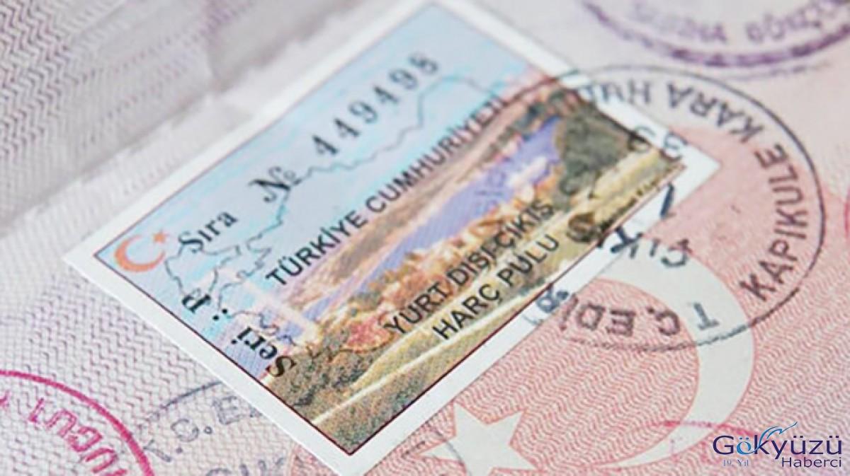 Yurt dışı çıkış harcı 15 liradan 50 liraya çıkacak
